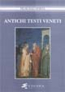 Manlio Cortelazzo, Vittorio Formentin, Carla Marcato, Antichi testi veneti