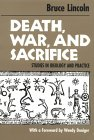 Bruce Lincoln, Death, War, and Sacrifice