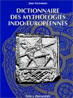 Jean Vertemont, Dictionnaire des mythologies indo-européennes