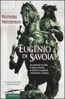 Nicholas Henderson, Eugenio di Savoia