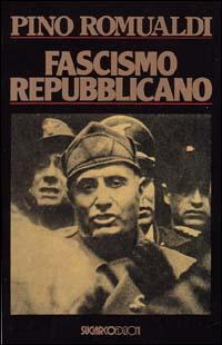 Pino Romualdi, Fascismo Repubblicano