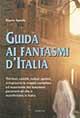 Dario Spada, Guida ai fantasmi d'Italia