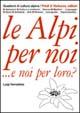 Luigi Dematteis, Le Alpi per noi... e noi per loro?