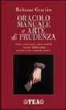 Baltasar Gracián, Oracolo manuale e arte di prudenza
