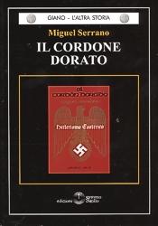 Miguel Serrano, Il Cordone dorato