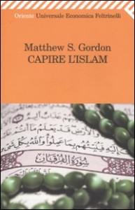 Matthew Gordon, Capire l'Islam