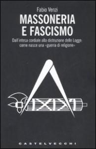 Fabio Venzi, Massoneria e fascismo