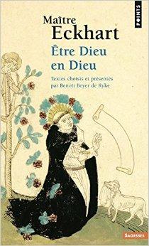 Maitre Eckehart et la mystique Néerlandaise