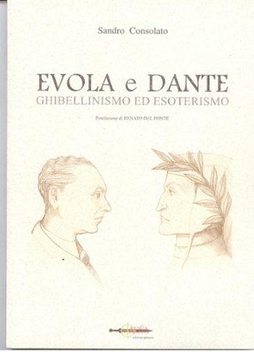 Evola e Dante. Esoterismo ed Impero