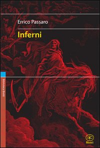 Errico Passaro, fughe filosofiche dallo Zodiaco e dall'inferno