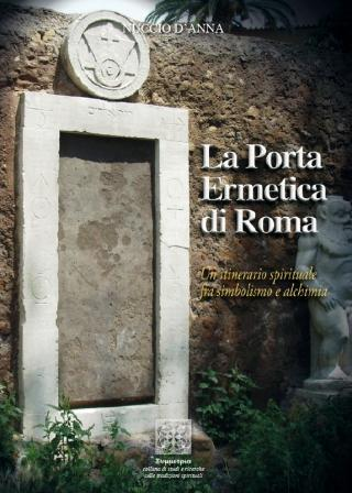 La Porta Ermetica Di Roma Dalmazio Frau border=