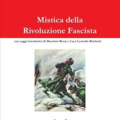 Niccolò Giani e la Mistica della rivoluzione fascista