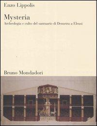I misteri eleusini e i misteri orfici nell'Antica Grecia