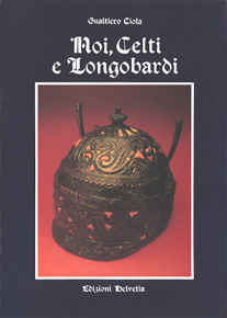 Noi, Celti e Longobardi