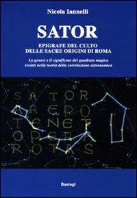 Sator. Epigrafe del culto delle sacre origini di Roma